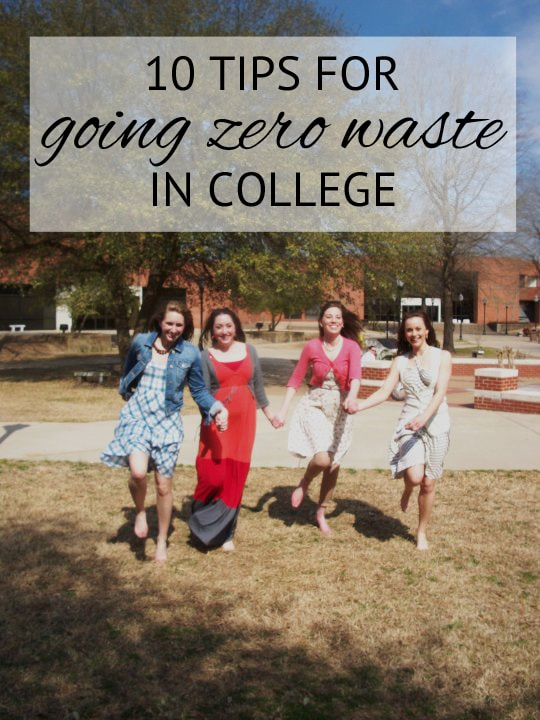 10 Tips for Going Zero Waste in College