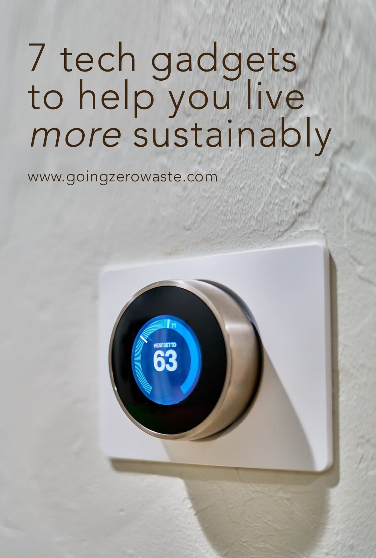 7 Ways Tech Can Help You Live More Sustainably