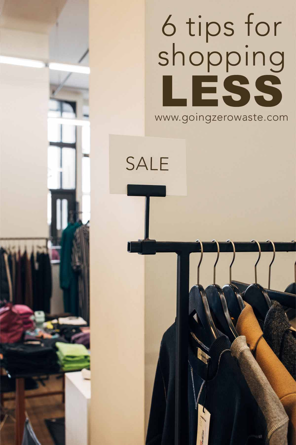 6 Tips for Shopping Less
