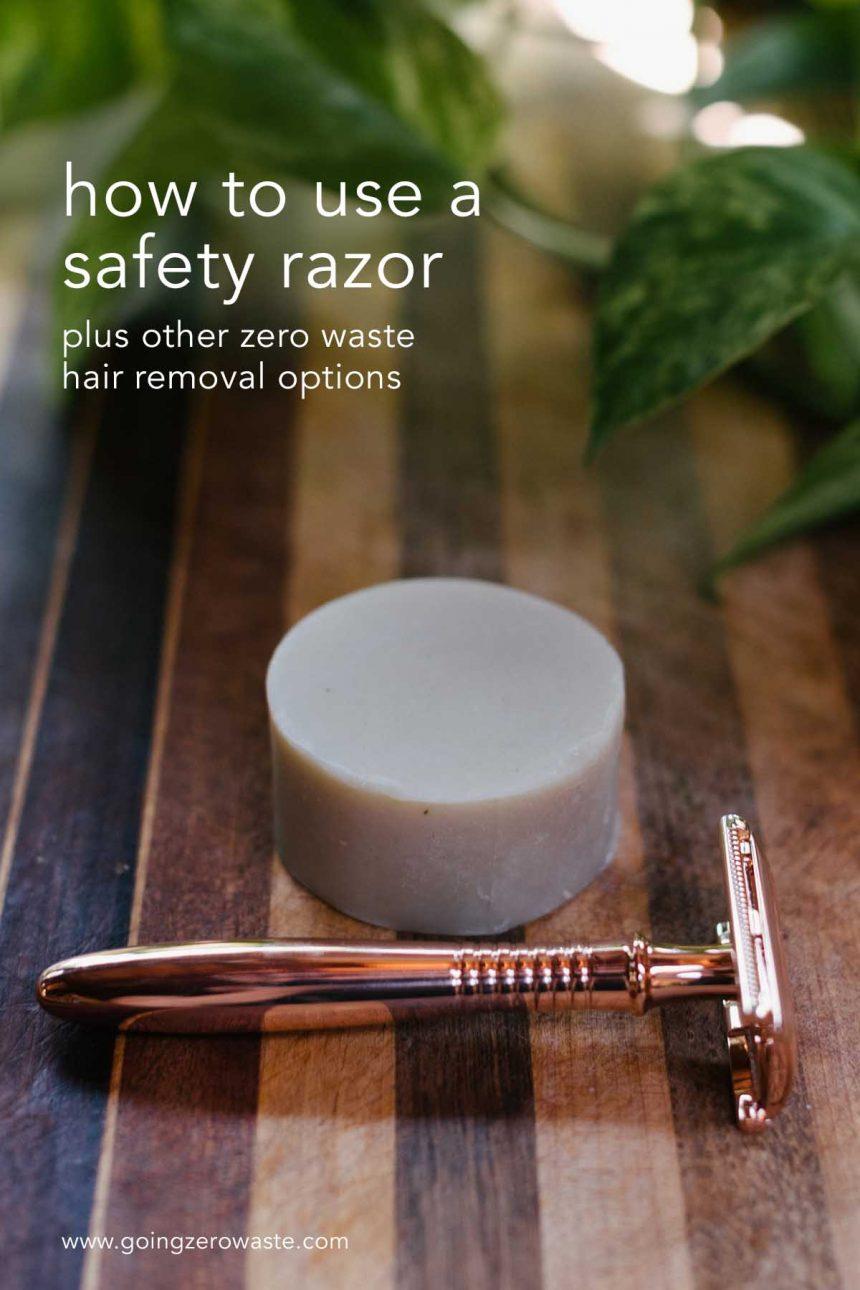 Zero Waste Shaving: Safety Razors