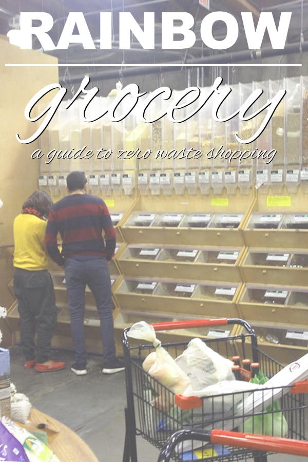 Zero Waste Grocery Shopping at Rainbow Grocery