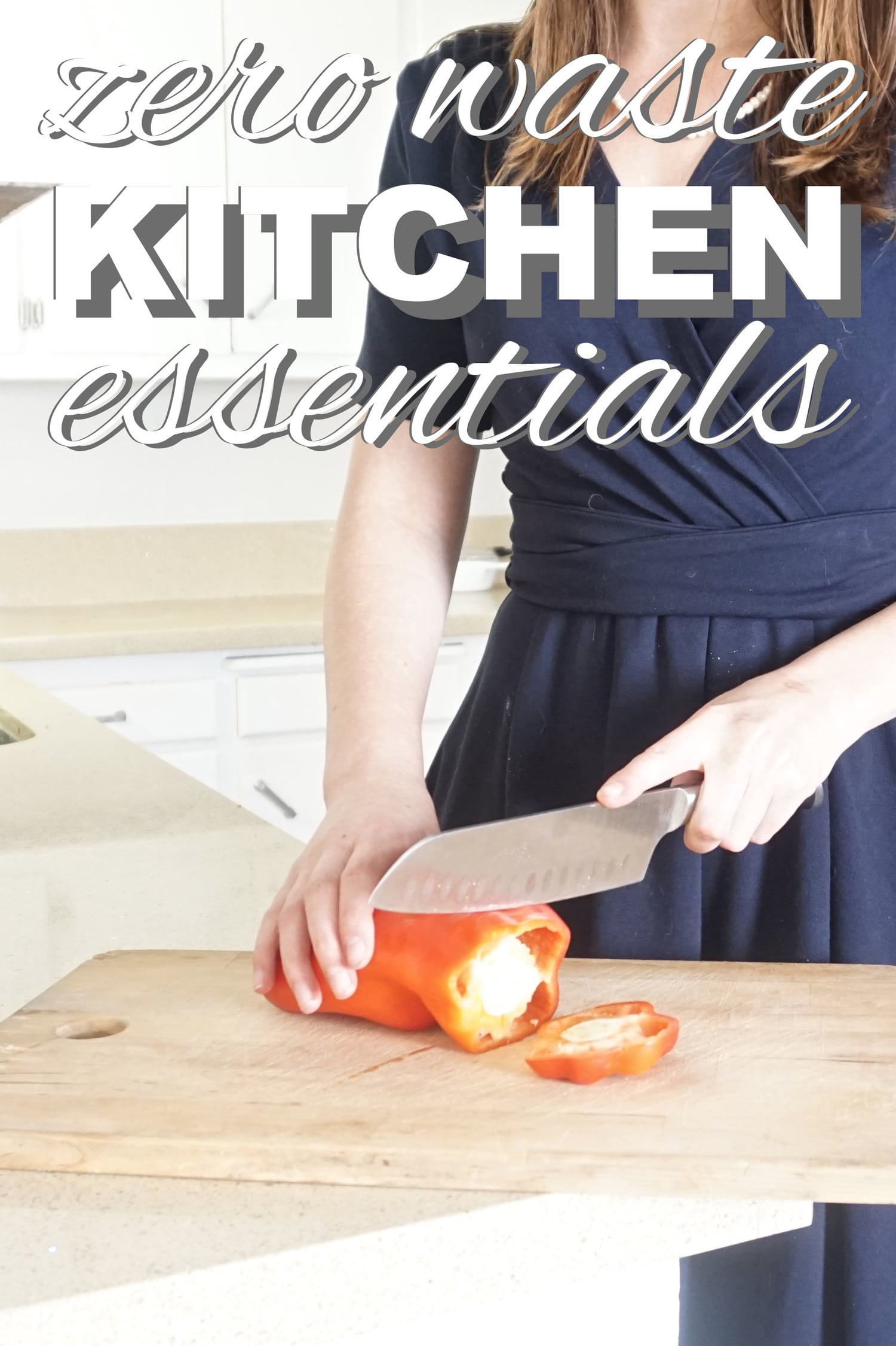 Zero Waste Kitchen Essentials