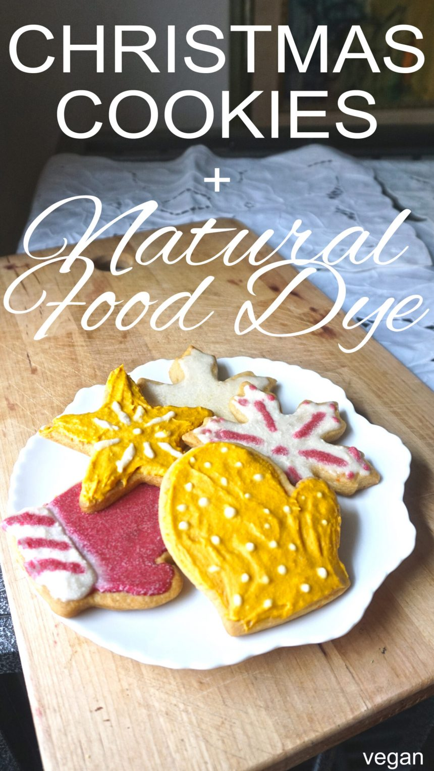 Christmas Cookies and Natural Food Dye (Vegan)