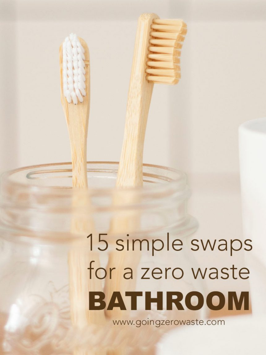15 Simple Swaps for a Zero Waste Bathroom