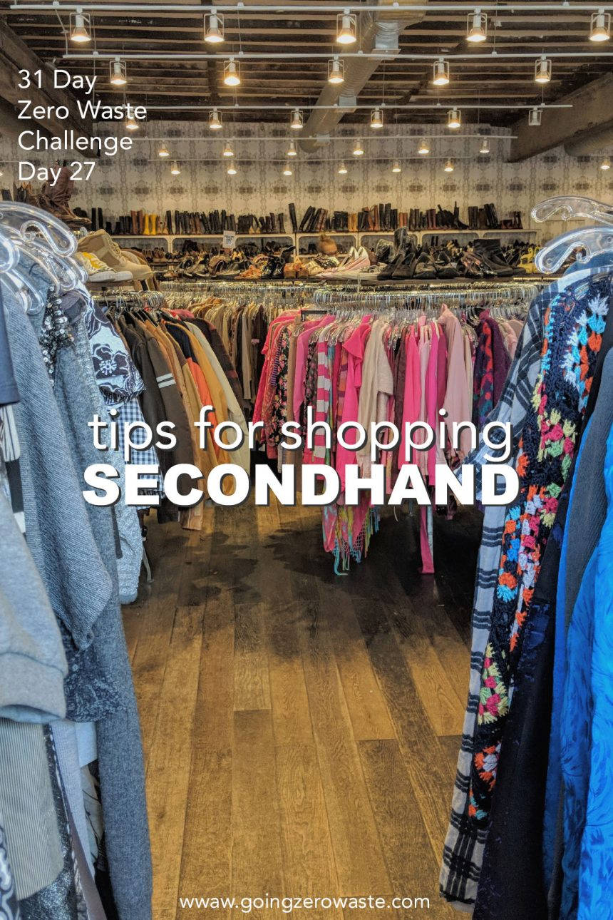 Tips for Secondhand Shopping – Day 27 of the Zero Waste Challenge