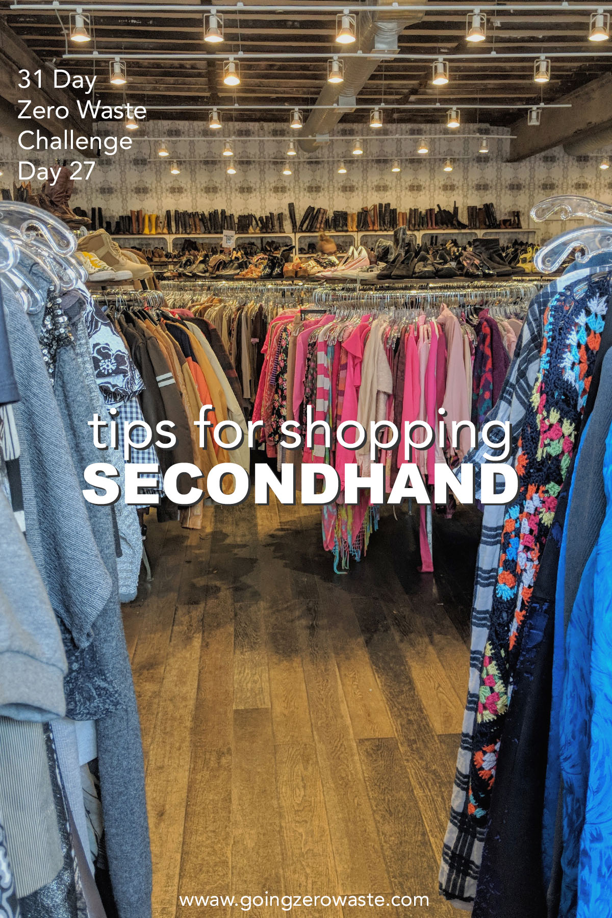 Tips for Secondhand Shopping - Day 27 of the Zero Waste Challenge
