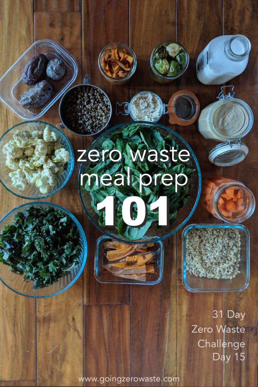 Zero Waste Meal Prep 101 – Day 15 of the Zero Waste Challenge
