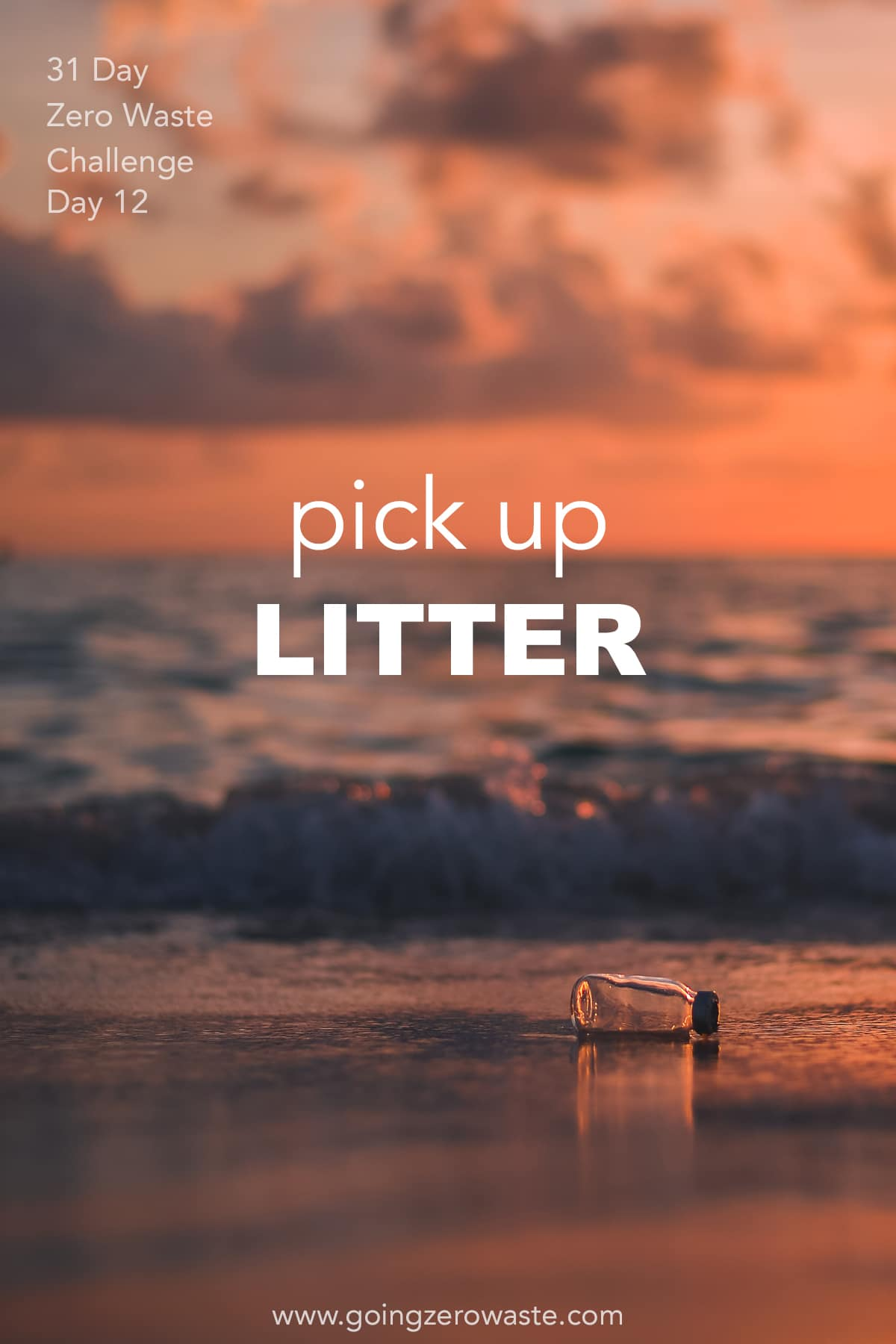Pick up Litter - Day 12 of the Zero Waste Challenge from www.goingzerowaste.com #zerowaste #ecofriendly #gogreen #sustainable #zerowastechallenge #challenge #sustainablelivingchallenge #pickuplitter
