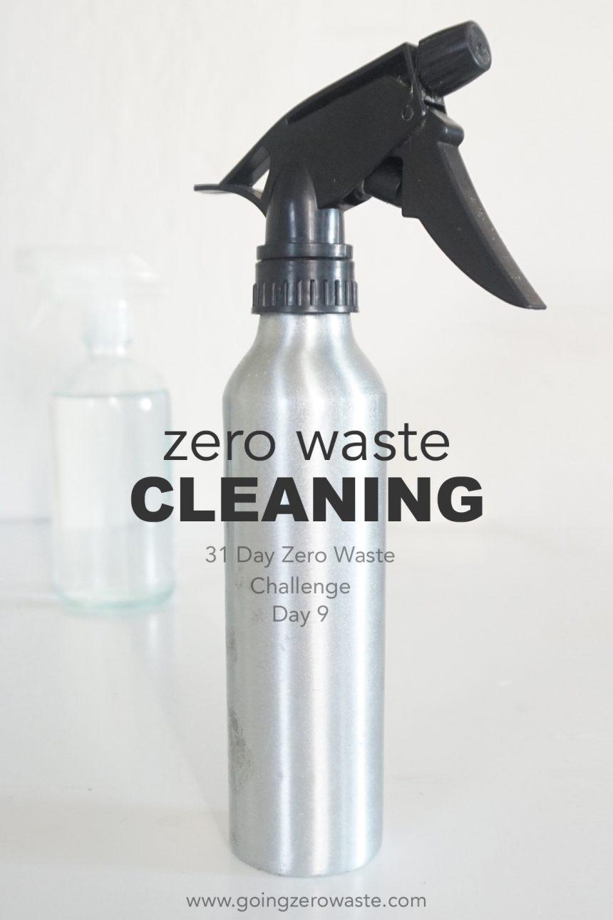 Zero Waste Cleaning – Day 9 of the Zero Waste Challenge
