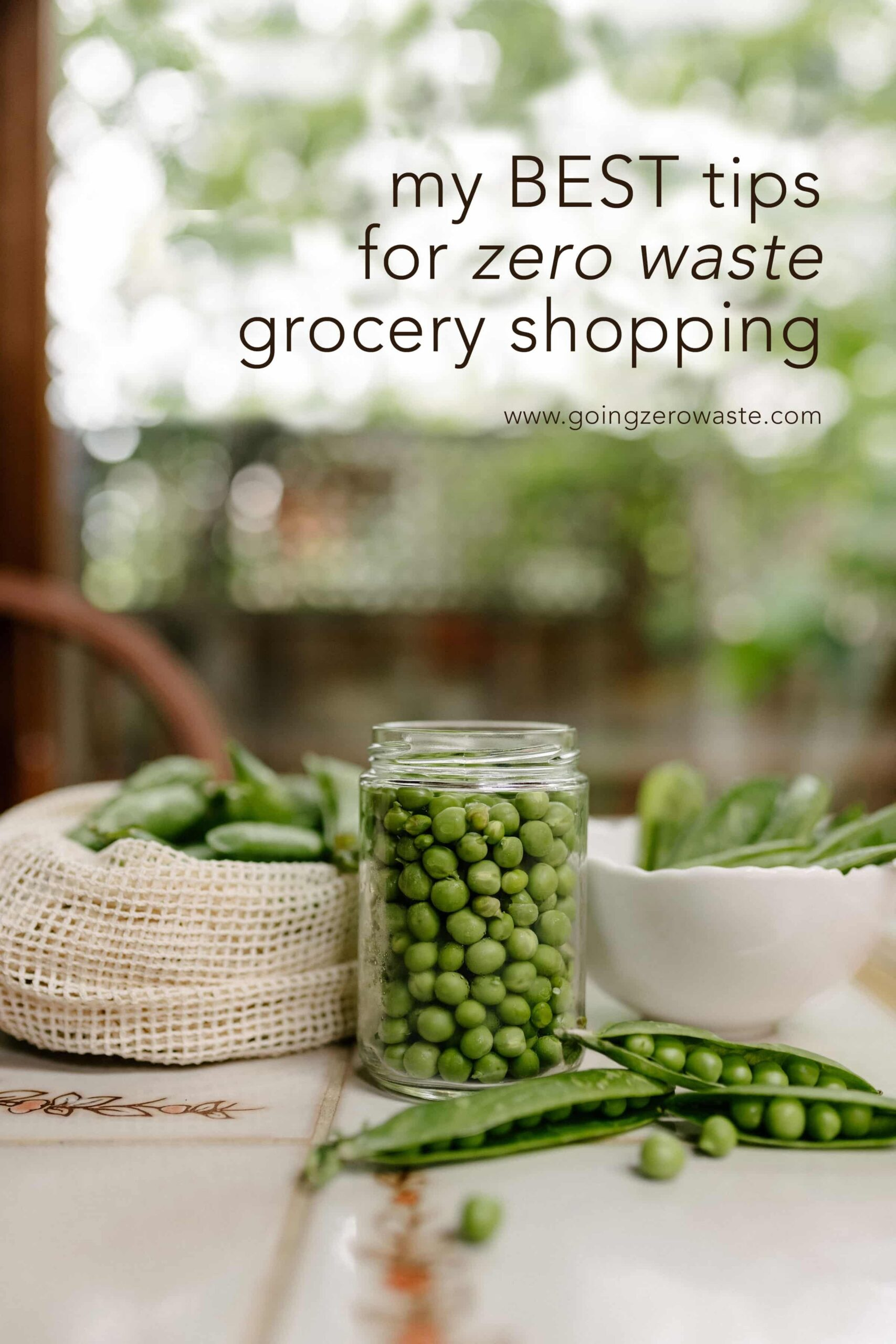 My BEST Tips for Zero Waste Grocery Shopping