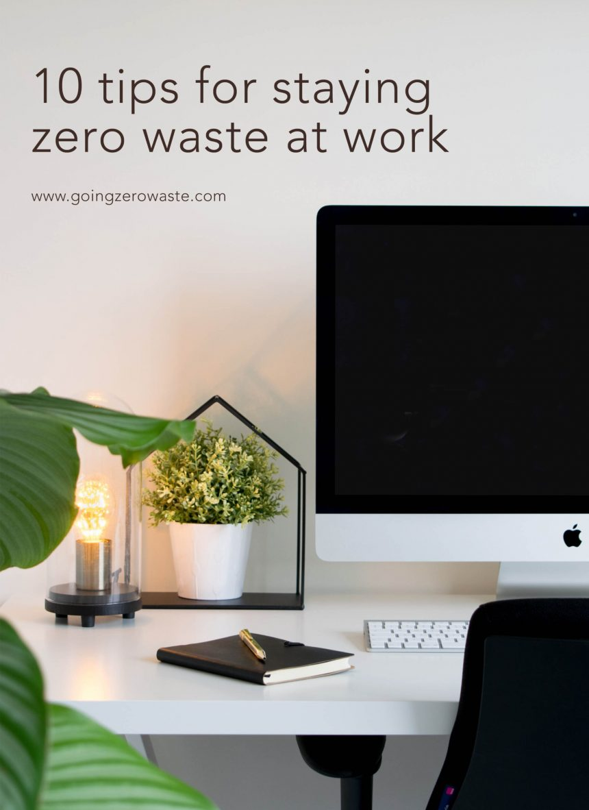 10 Tips for Staying Zero Waste at Work