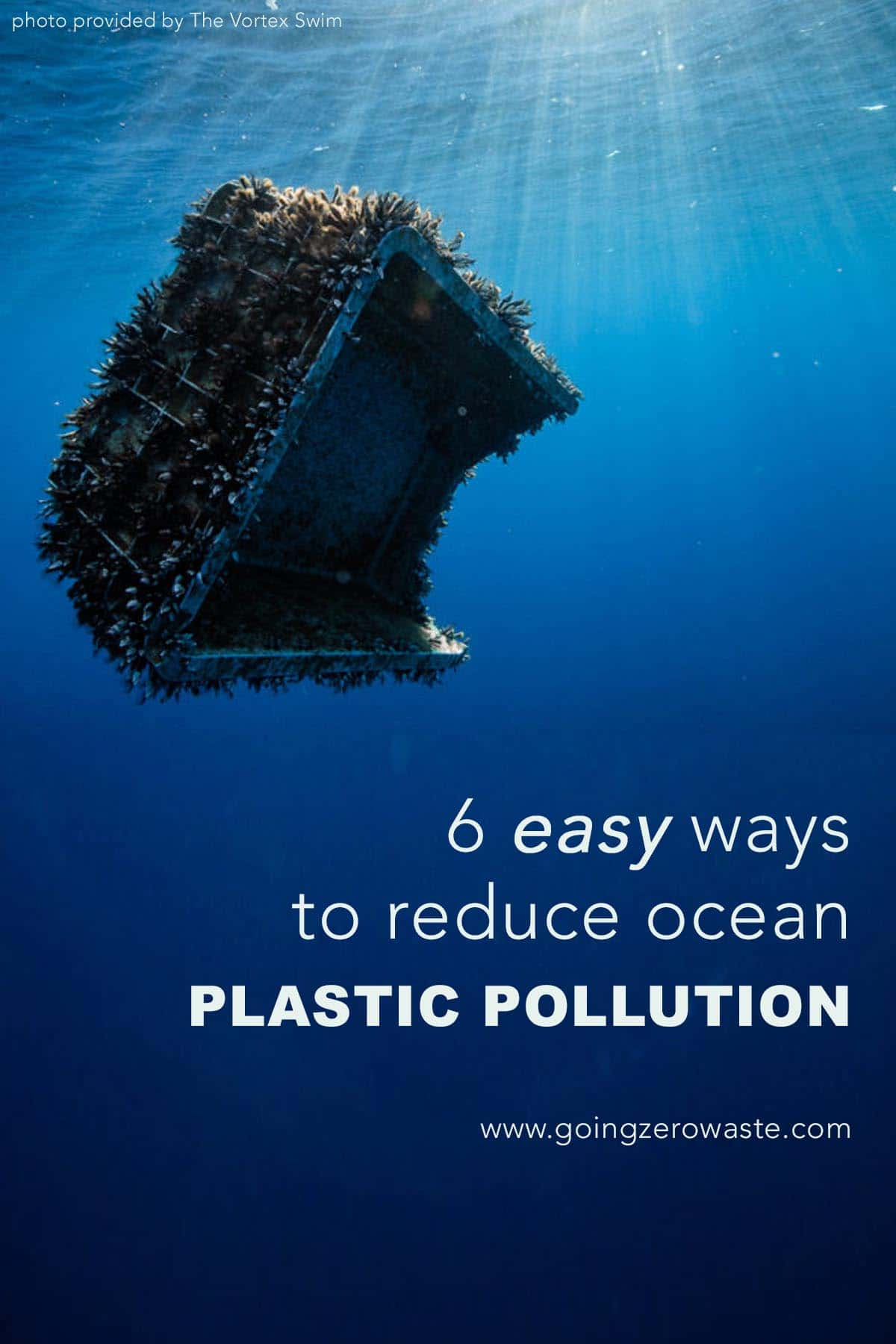 6 Easy Ways to Reduce Ocean Plastic Pollution