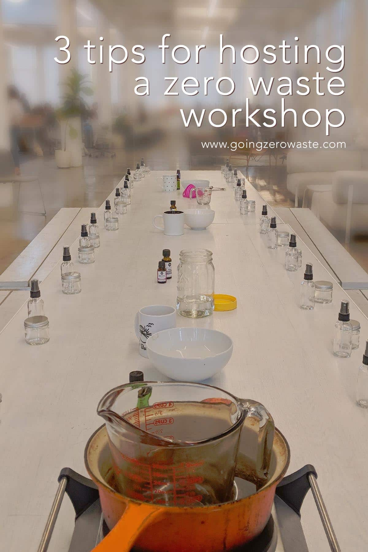 3 Tips for Hosting a Zero Waste Workshop