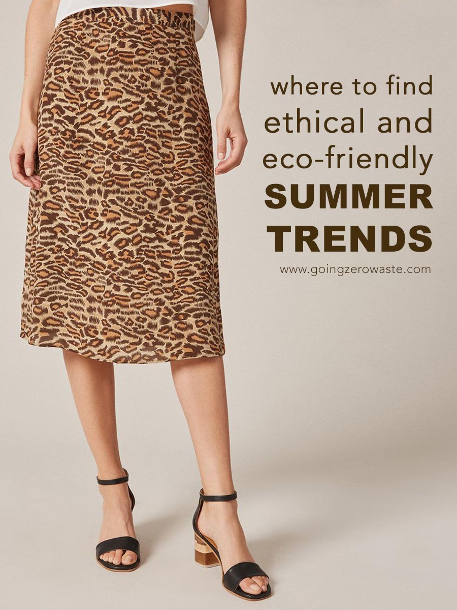 Ethical and Eco-Friendly Summer Trends for 2019