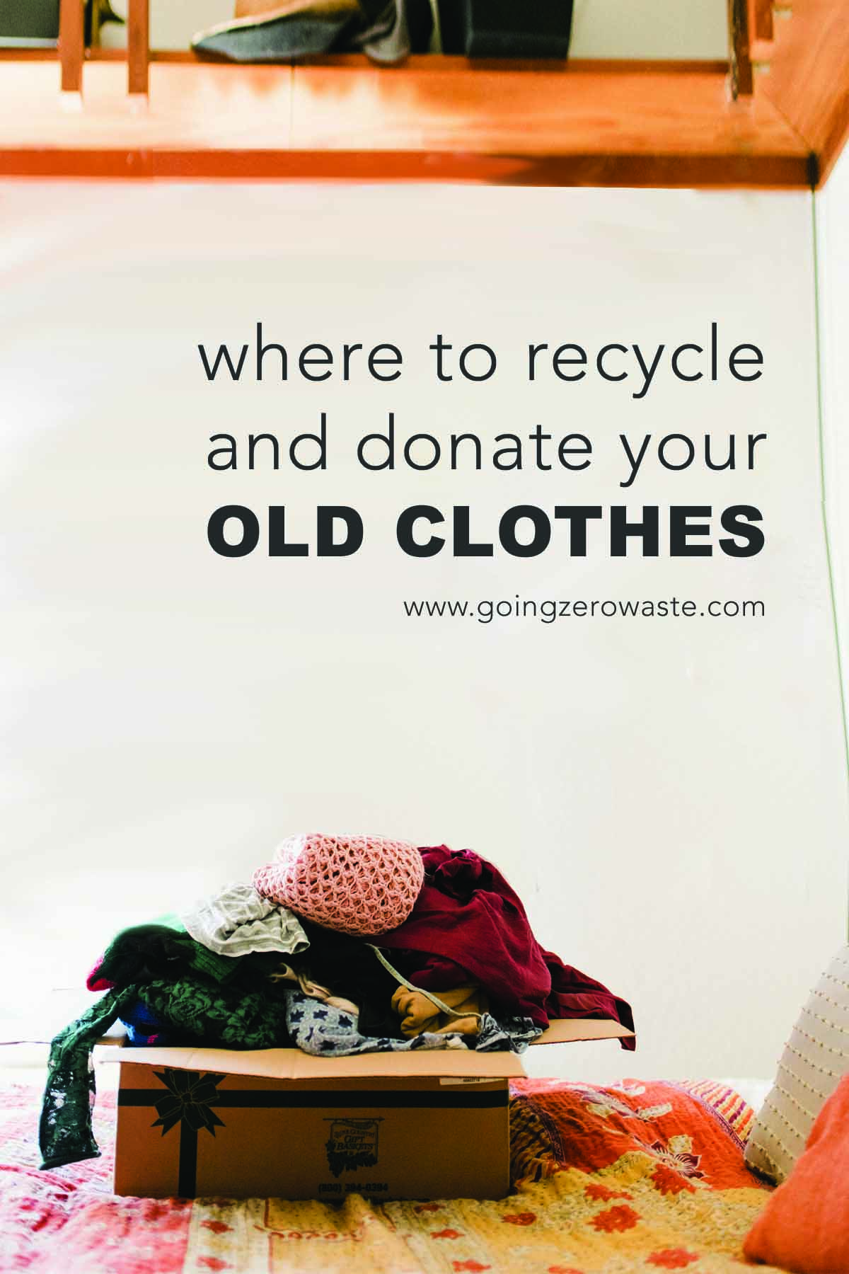 Where to Recycle and Donate Your Old Clothes from www.goingzerowaste.com #zerowaste #ecofriendly #gogreen #sustainable #recycle #oldclothes #donate #thrifting #secondhand