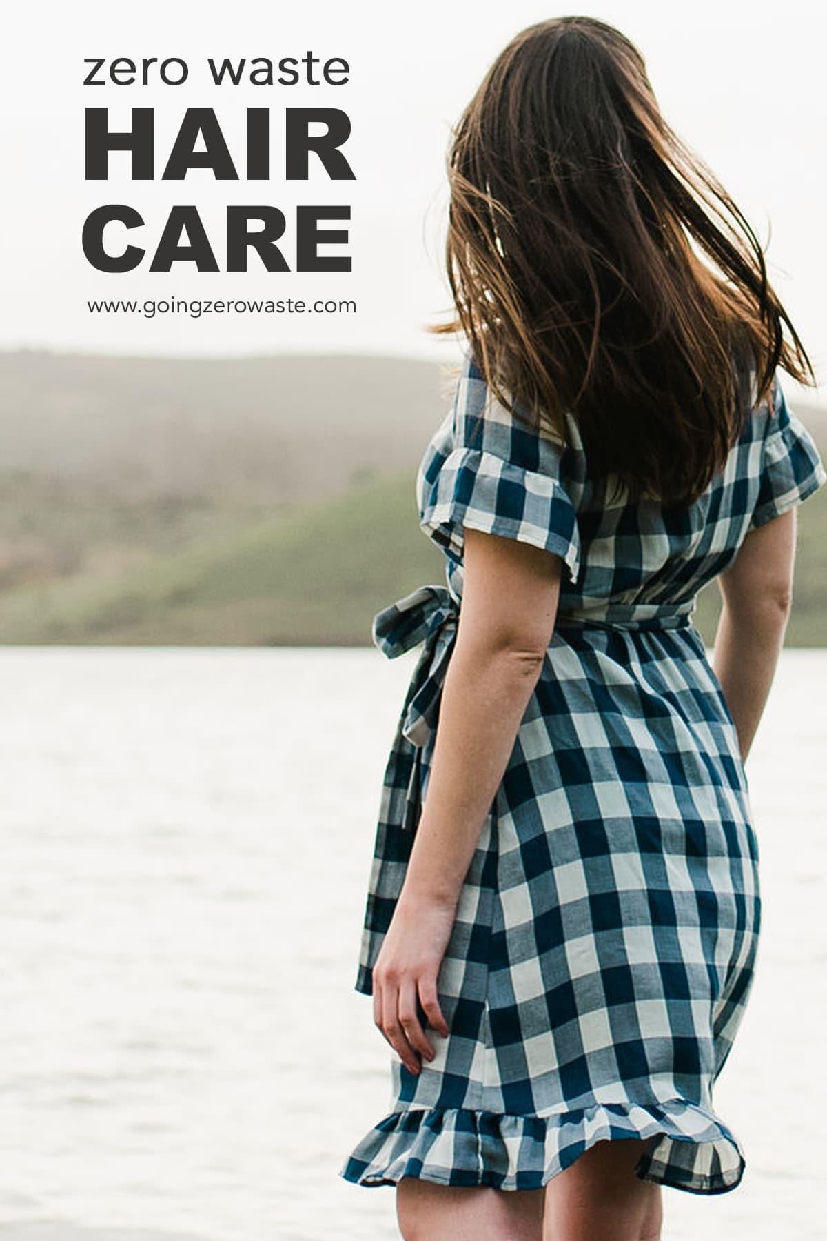 Zero Waste Hair Care from www.goingzerowaste.com #zerowaste #ecofriendly #gogreen #sustainable #haircare #DIY #skincare #healthyhair