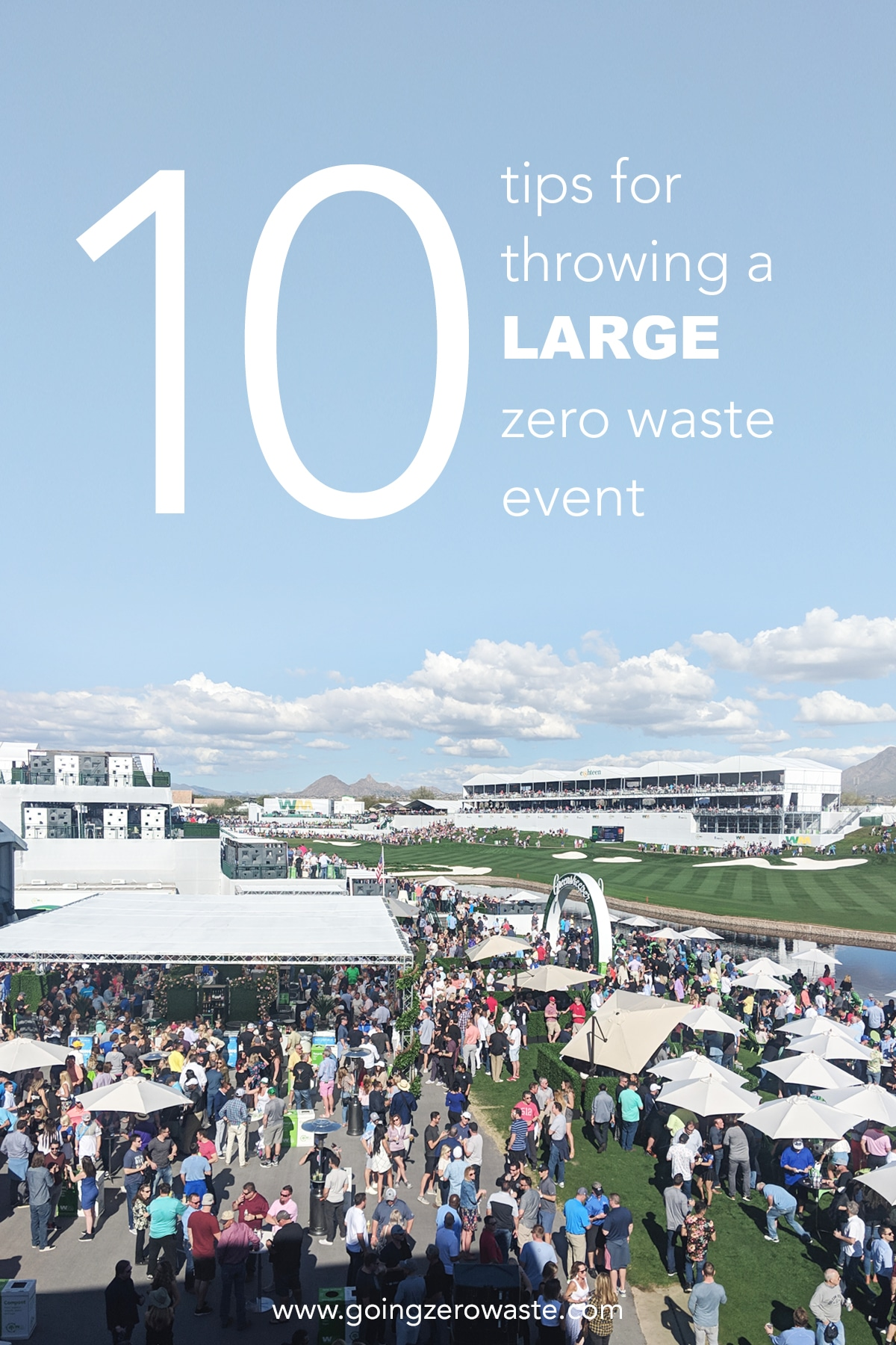 10 Tips for Throwing a Large Zero Waste Event