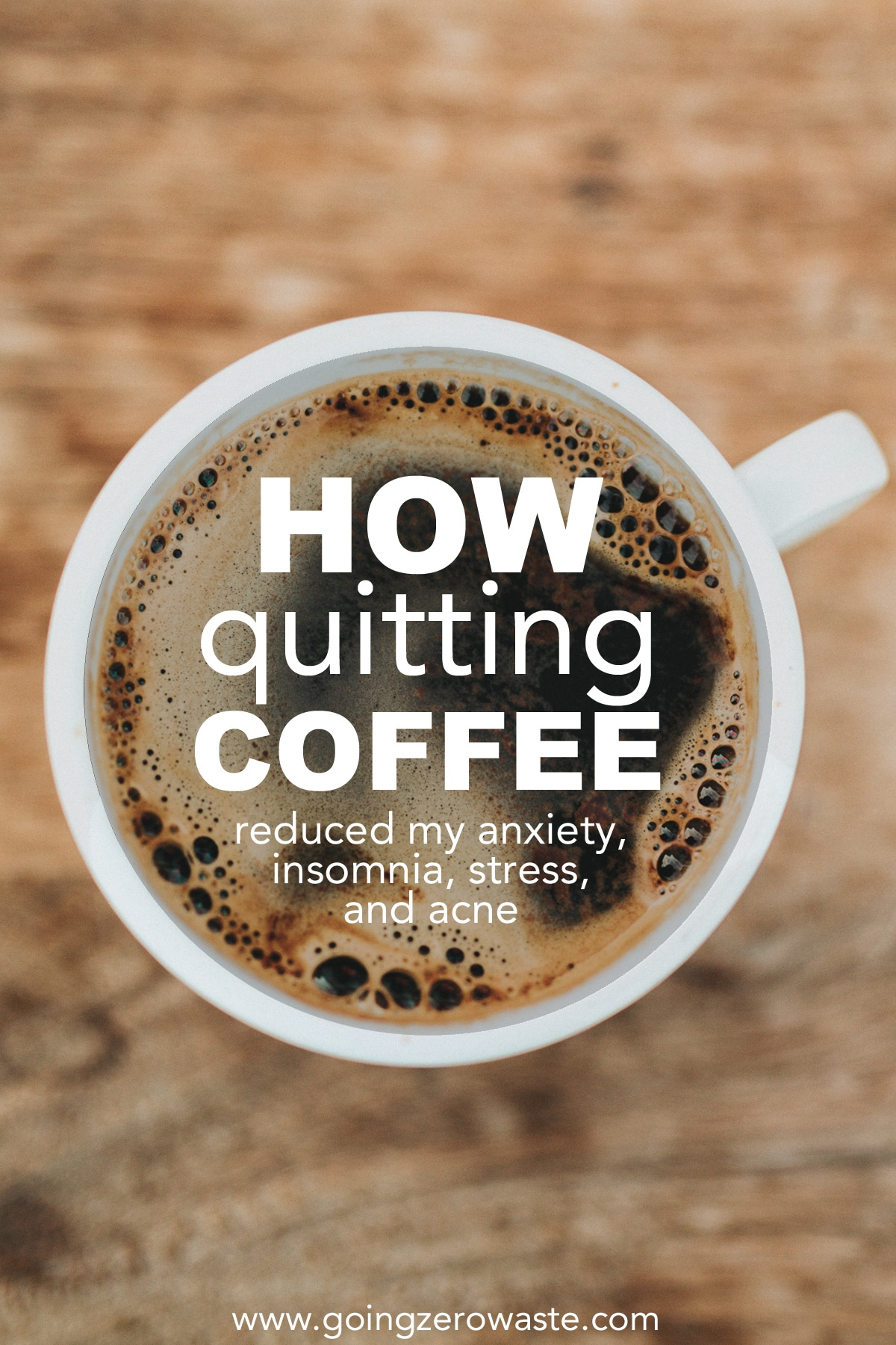How to Quit Coffee and Caffeine
