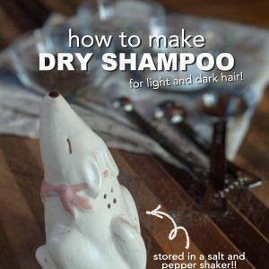 DIY Dry Shampoo for Light and Dark Hair