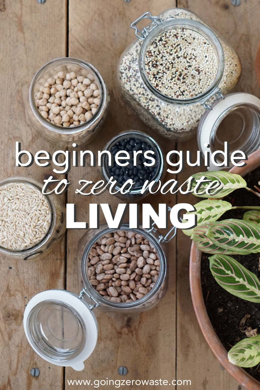 The Beginners Guide to Zero Waste Living