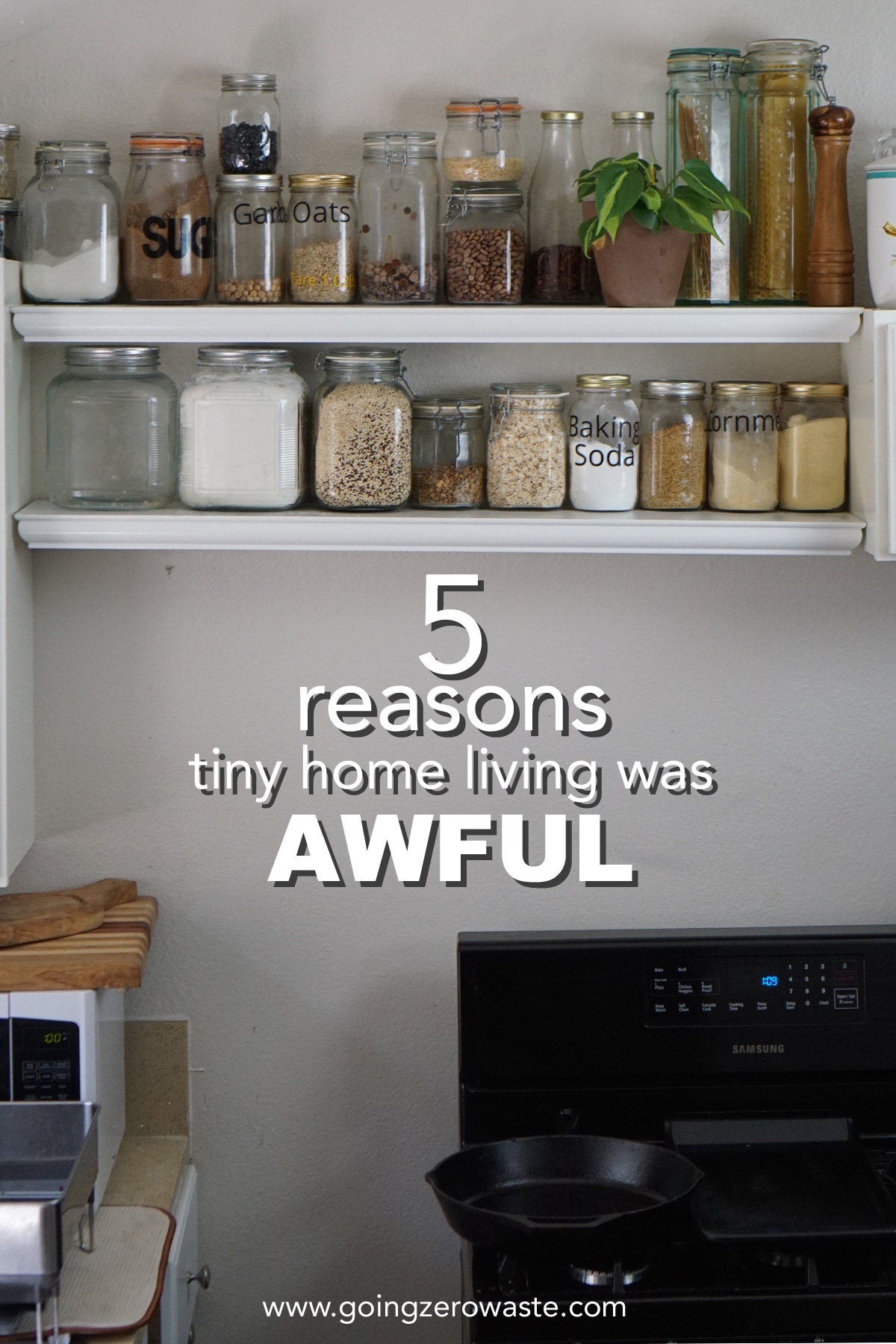 5 Reasons Tiny Home Living Was Awful from www.goingzerowaste.com #zerowaste #ecofriendly #gogreen #sustainable #tinyhome