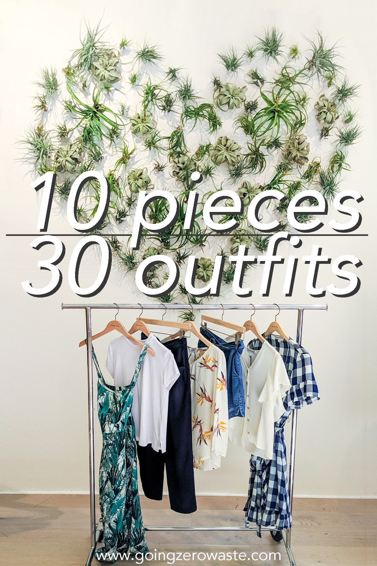 10 Pieces, 30 Outfits, Capsule Wardrobe