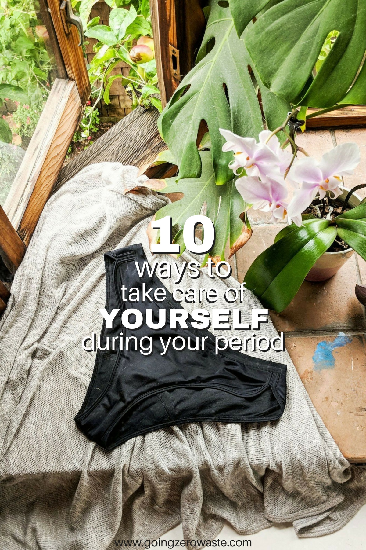 10 Ways to Take Care of Yourself During Your Period