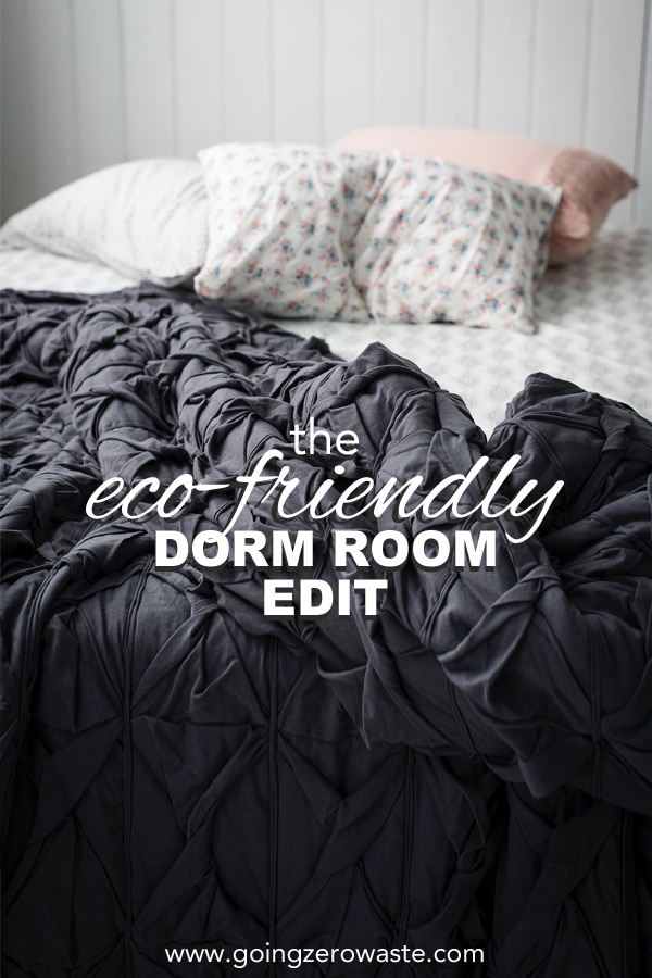 The Eco Friendly Dorm Room Edit