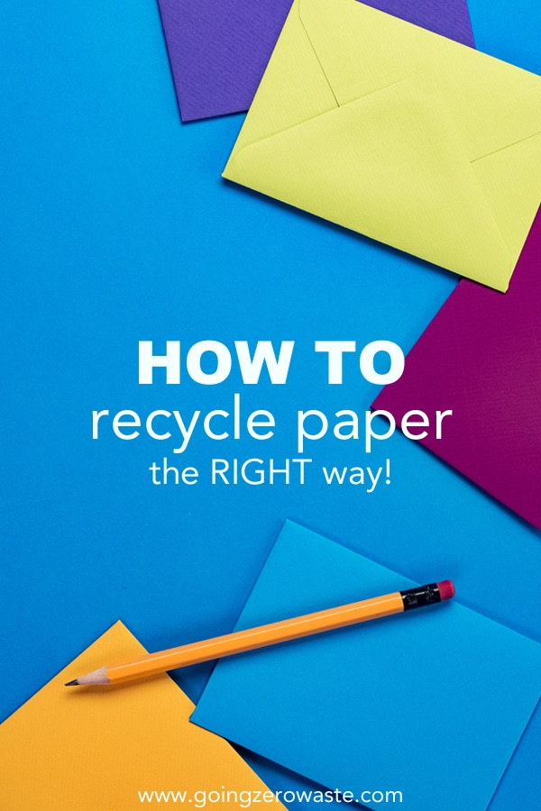 How to recycle paper the right way