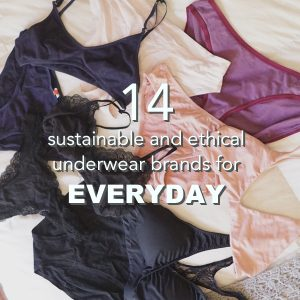 14 Sustainable and Ethical Underwear Brands for Everyday