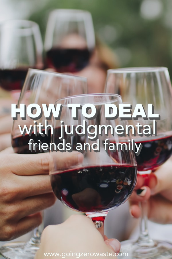 How to Deal with Judgmental Friends and Family