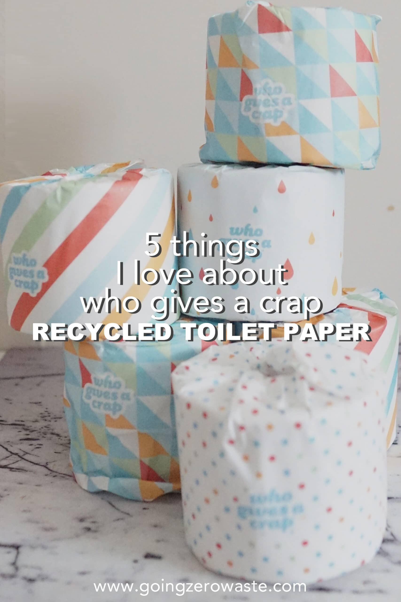 5 Things I Love about Who Gives A Crap Recycled Toilet Paper