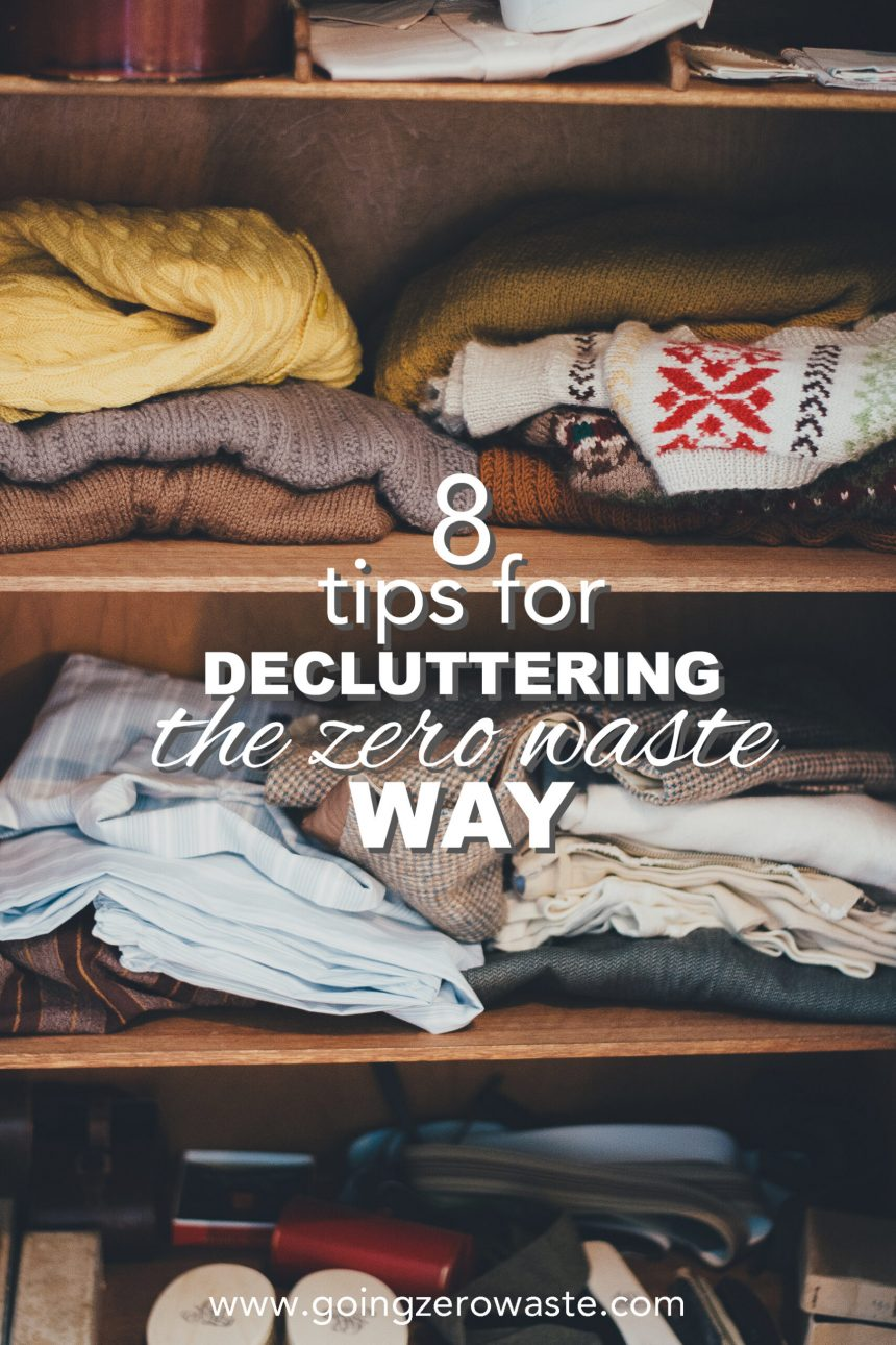8 Tips for Decluttering the Zero Waste Way