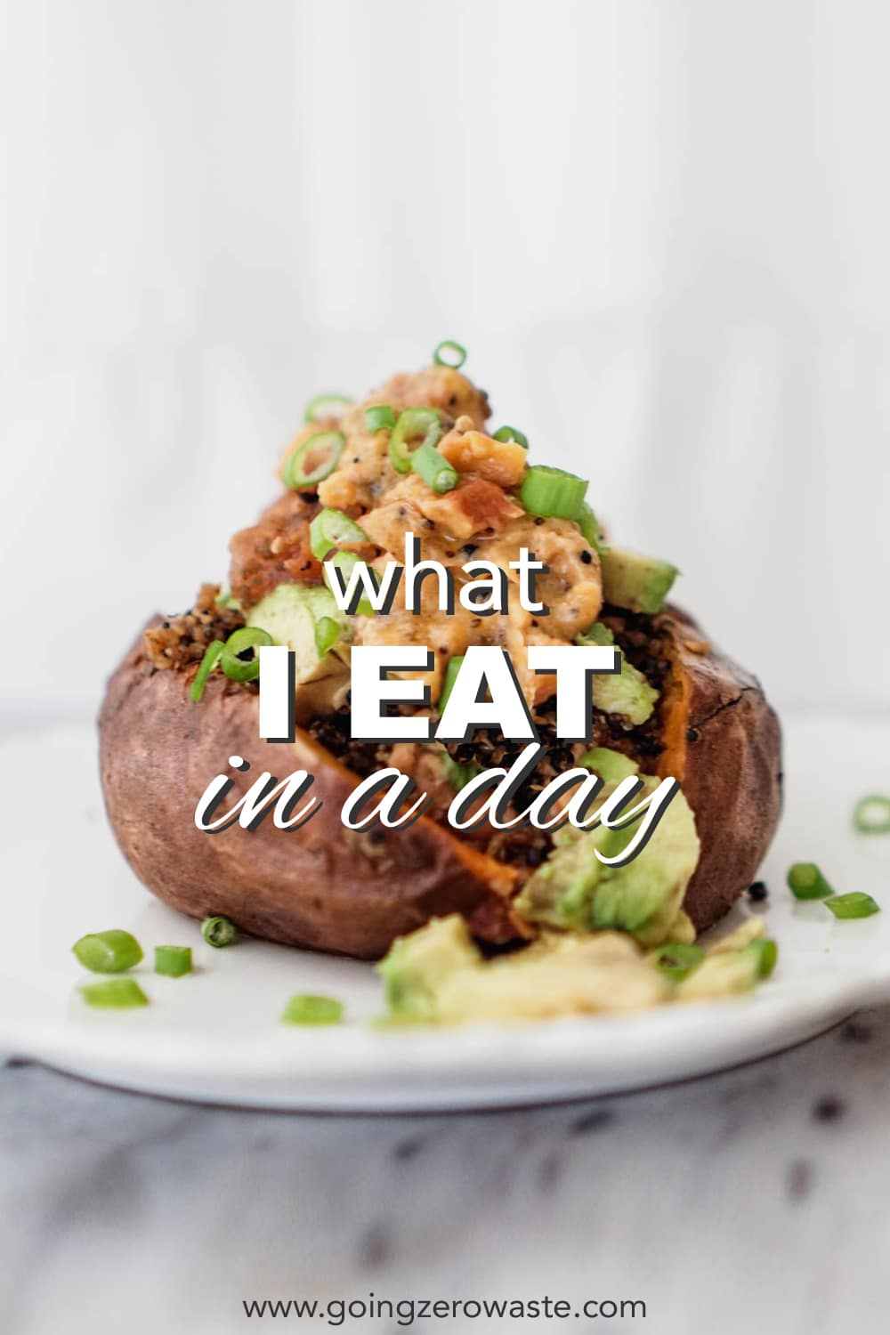 What I Eat in a Day | Plant Based, Zero Waste