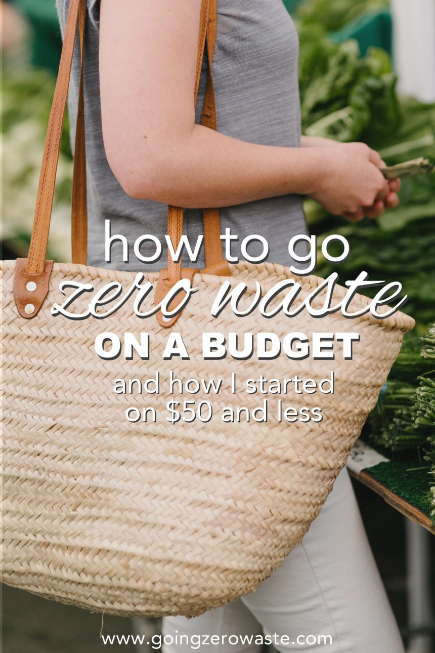 How to Go Zero Waste on a Budget