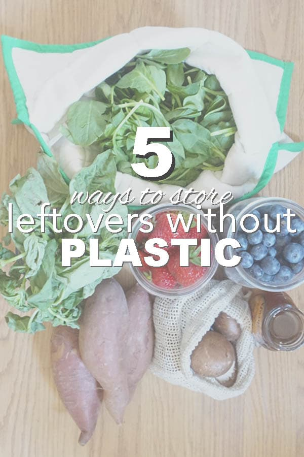 5 plastic free ways to store food