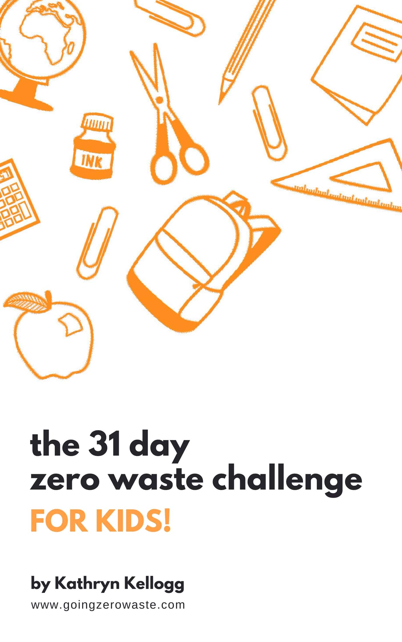 31 Day Zero Waste Challenge - For Kids!