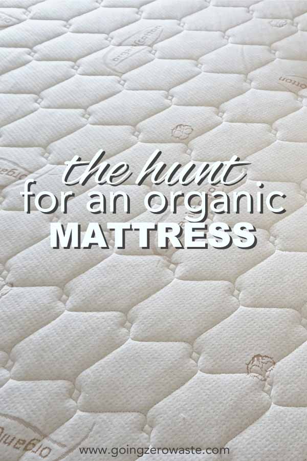 The Hunt for an Organic Mattress