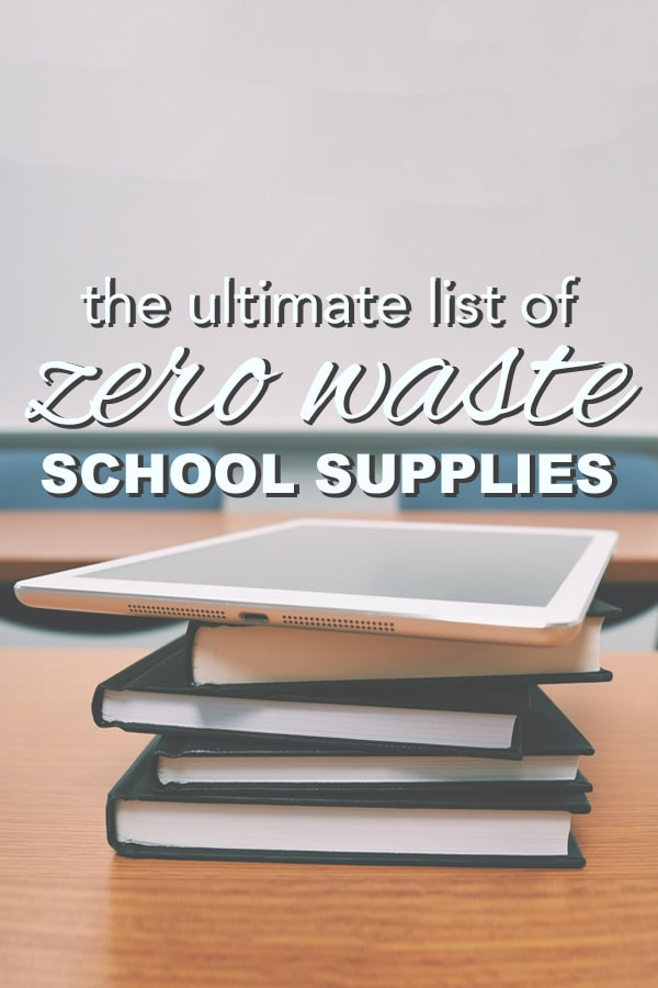 Ultimate List of Zero Waste School Supplies