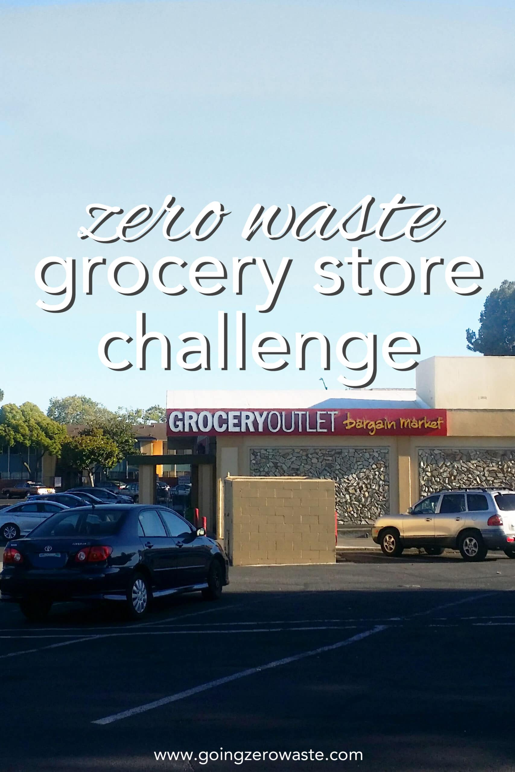 Zero waste grocery store challenge, how to do a zero waste grocery shopping at Grocery Outlet
