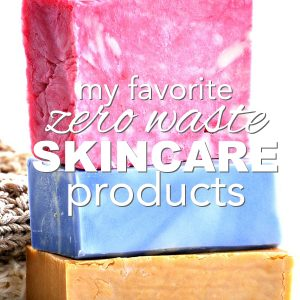 Zero Waste Skin Care Products