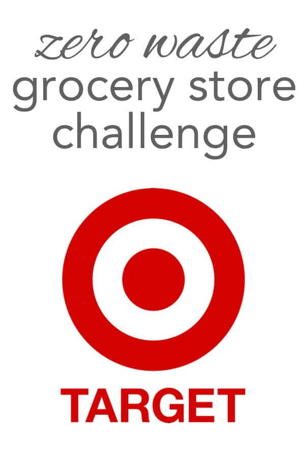 Zero Waste at Target, the zero waste grocery store challenge.