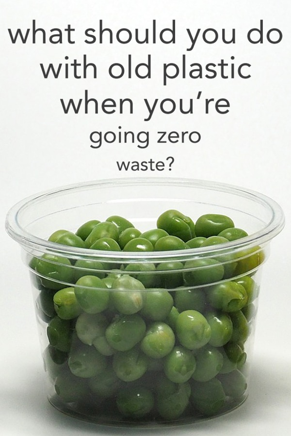 What should you do with old plastic when you're going plastic free and zero waste from www.goingzerowaste.com #zerowaste #sustainable #plasticfree #gogreen #ecofriendly #plastic #oldplastic #goingzerowaste