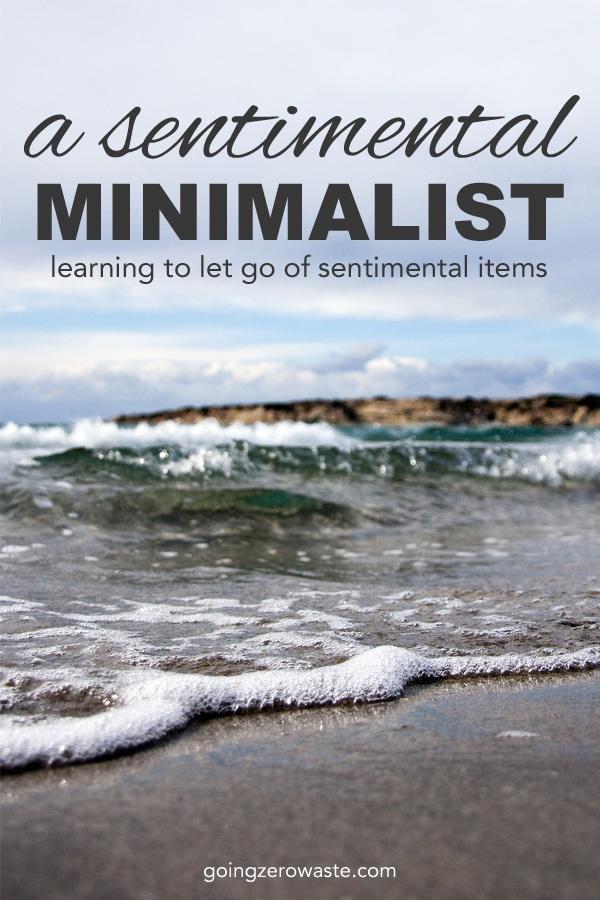 How to let go of sentimental items | A sentimental minimalist from www.goingzerowaste.com #minimalist #sentimental #lettinggo #letgo #minimalism #sustainability #ecofriendly
