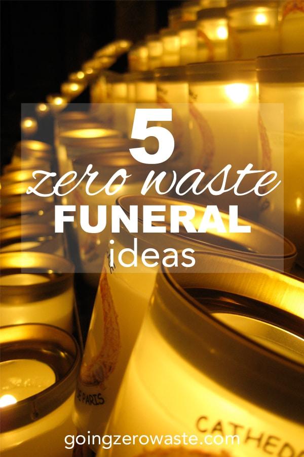 5 Zero Waste Funeral Ideas