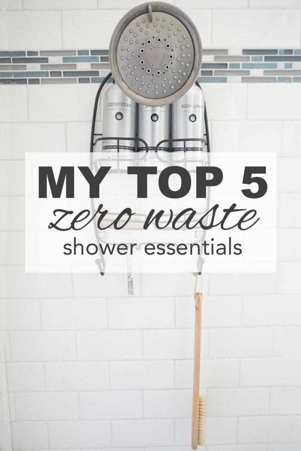 My Top 5 Zero Waste Shower Essentials
