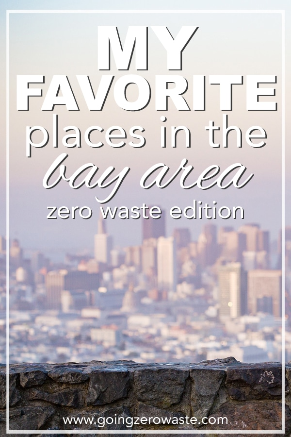 My Favorite Places in the Bay Area