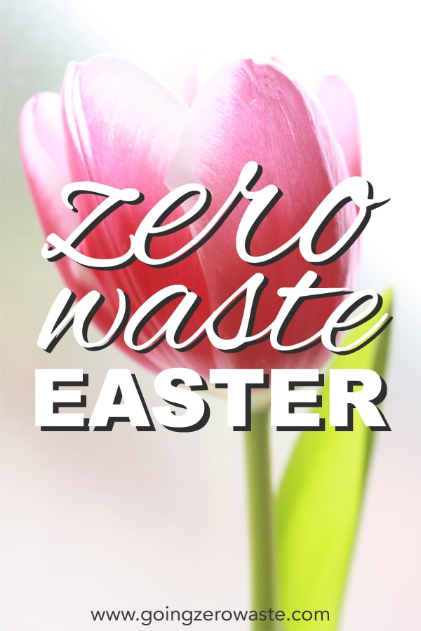 How to have a zero waste Easter