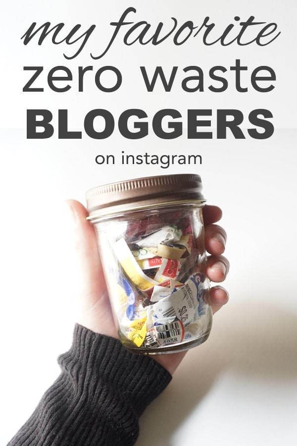 My favorite zero waste bloggers from www.goingzerowaste.com #zerowaste #bloggers