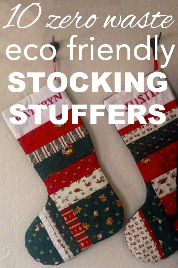 10 Zero Waste, Eco Friendly Stocking Stuffers